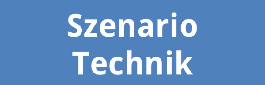 Szenario Technik